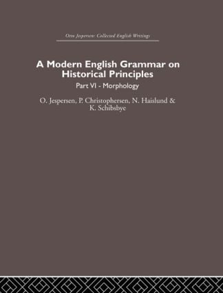 A Modern English Grammar on Historical Principles: Volume 6 (Hardback) book cover