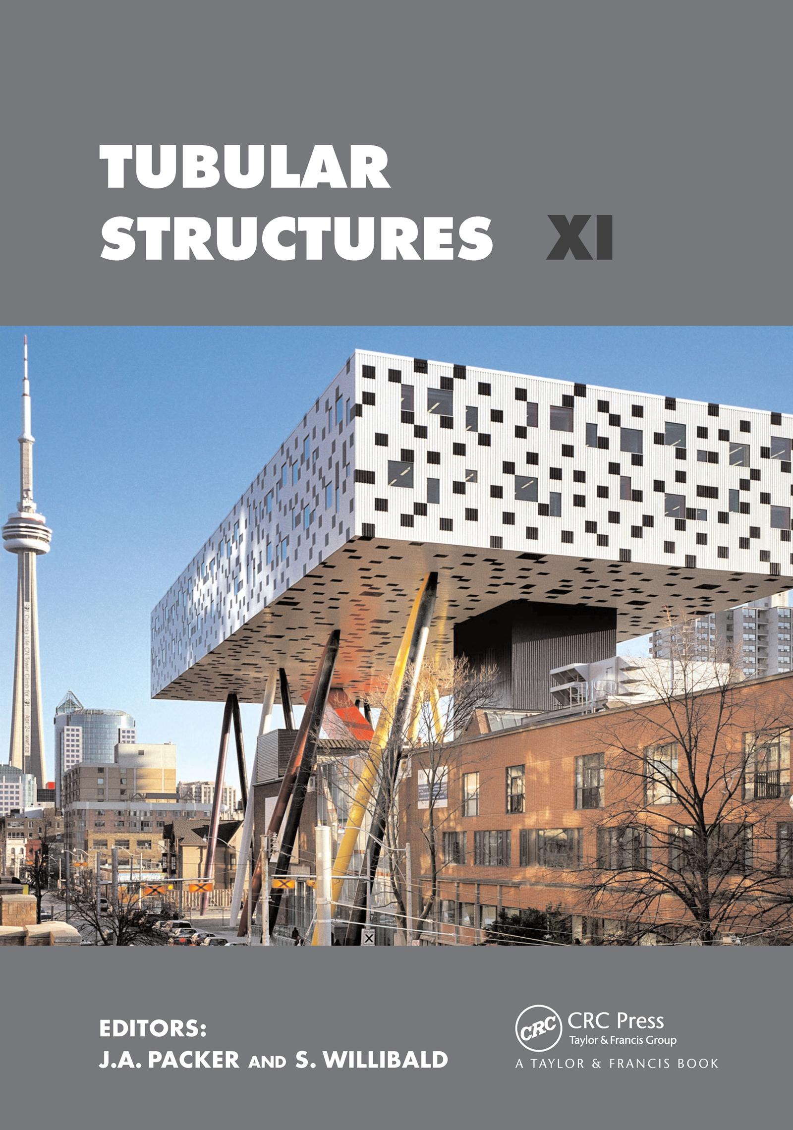 Tubular Structures XI: 11th International Symposium and IIW International Conference on Tubular Structures, 1st Edition (Hardback) book cover