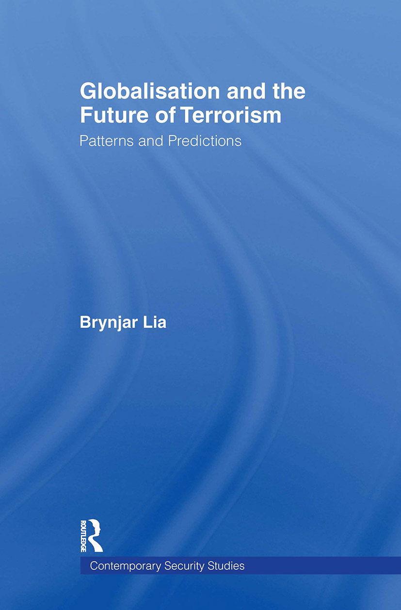 Globalisation and the Future of Terrorism: Patterns and Predictions, 1st Edition (Paperback) book cover