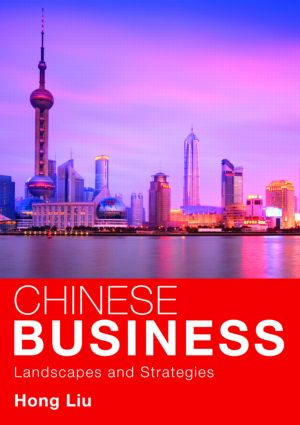 Chinese Business: Landscapes and Strategies (Paperback) book cover