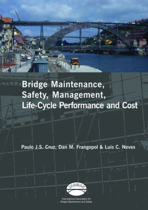 Advances in Bridge Maintenance, Safety Management, and Life-Cycle Performance, Set of Book & CD-ROM: Proceedings of the Third International Conference on Bridge Maintenance, Safety and Management, 16-19 July 2006, Porto, Portugal - IABMAS '06 book cover