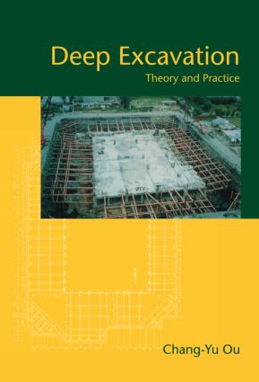 Deep Excavation: Theory and Practice, 1st Edition (Hardback) book cover