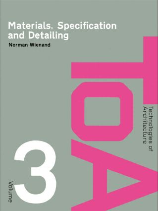 Materials, Specification and Detailing: Foundations of Building Design book cover