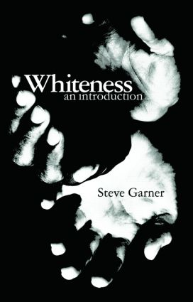 Whiteness: An Introduction, 1st Edition (Paperback) book cover