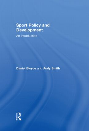 Sport Policy and Development: An Introduction, 1st Edition (Hardback) book cover