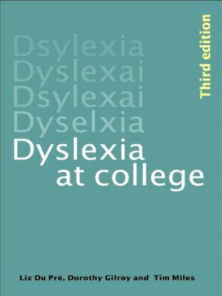 Dyslexia at College: 3rd Edition (Paperback) book cover