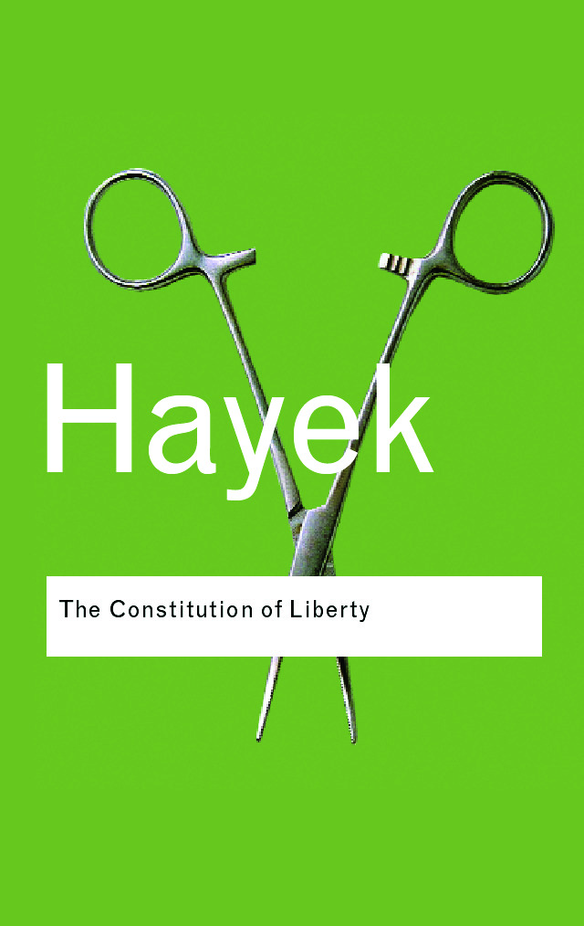 The Constitution of Liberty: 1st Edition (Paperback) book cover