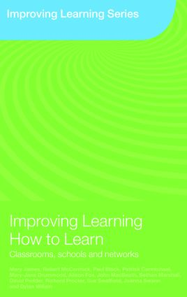 Improving Learning How to Learn: Classrooms, Schools and Networks (Paperback) book cover