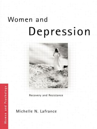 Women and Depression: Recovery and Resistance (Paperback) book cover
