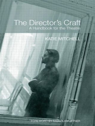 The Director's Craft: A Handbook for the Theatre (Paperback) book cover