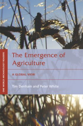 The Emergence of Agriculture: A Global View, 1st Edition (Paperback) book cover
