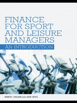 Finance for Sport and Leisure Managers: An Introduction, 1st Edition (Paperback) book cover