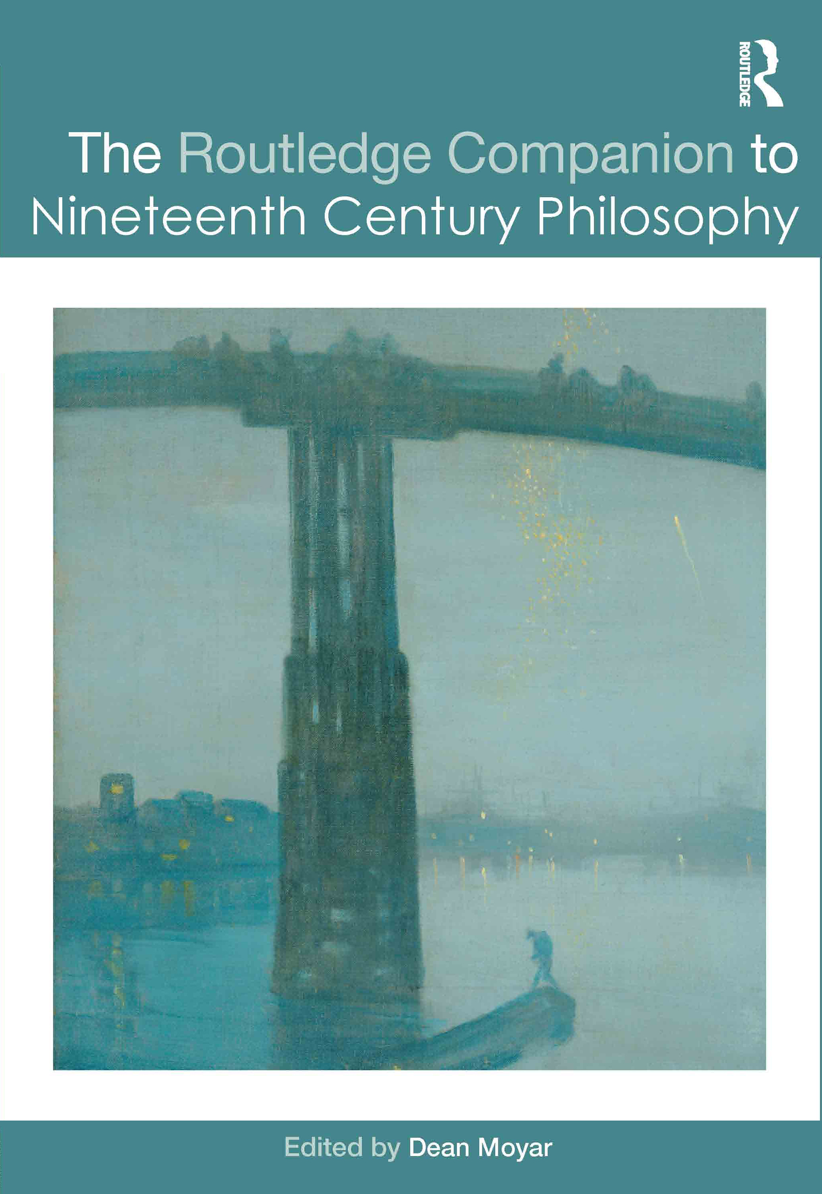 The Routledge Companion to Nineteenth Century Philosophy (Hardback) book cover