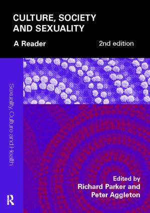 Culture, Society and Sexuality: A Reader (Paperback) book cover