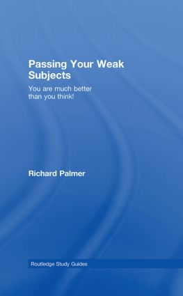 Passing Your Weak Subjects: You are much better than you think!, 1st Edition (Hardback) book cover
