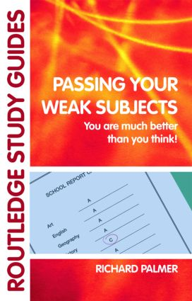 Passing Your Weak Subjects: You are much better than you think!, 1st Edition (Paperback) book cover