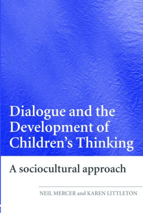 Dialogue and the Development of Children's Thinking: A Sociocultural Approach (Paperback) book cover