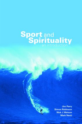 Sport and Spirituality: An Introduction (Paperback) book cover