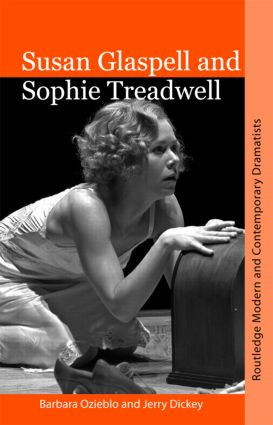 Susan Glaspell and Sophie Treadwell: 1st Edition (Paperback) book cover