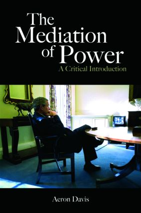 The Mediation of Power: A Critical Introduction book cover