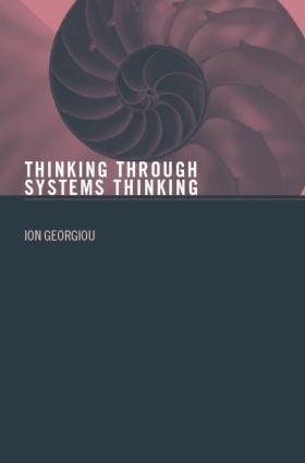 Thinking Through Systems Thinking: 1st Edition (Paperback) book cover