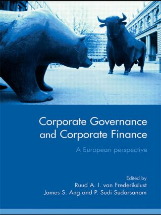Corporate Governance and Corporate Finance: A European Perspective, 1st Edition (Paperback) book cover