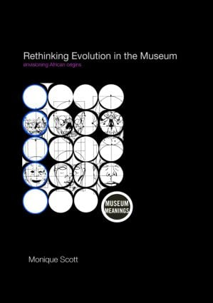 Rethinking Evolution in the Museum: Envisioning African Origins book cover