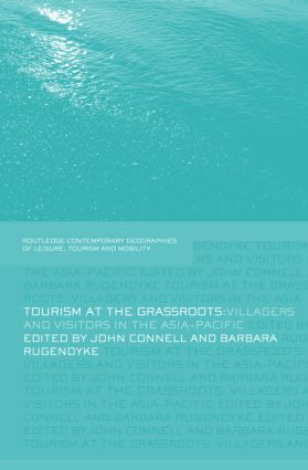 Tourism at the Grassroots: Villagers and Visitors in the Asia-Pacific (Hardback) book cover