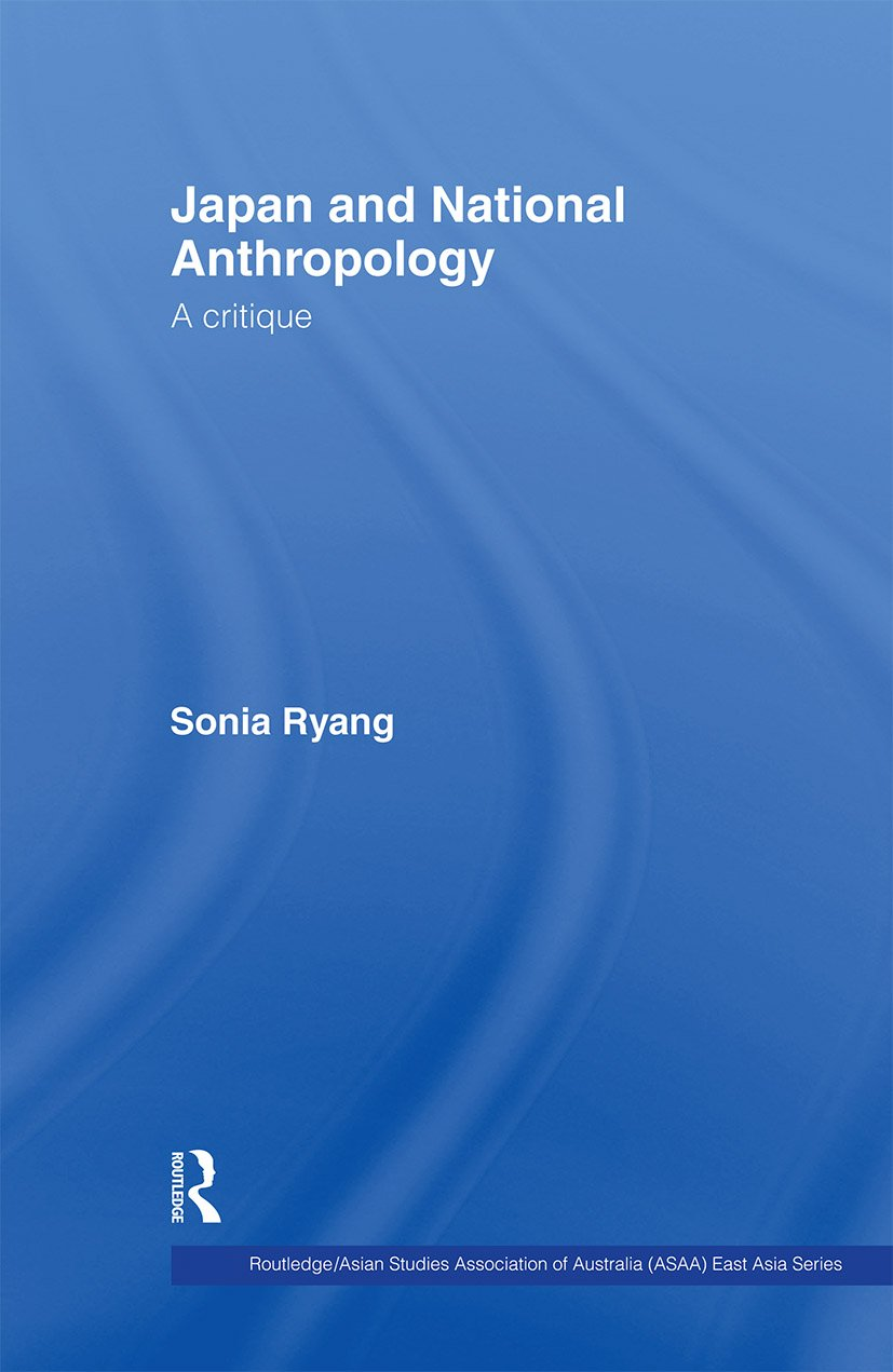 Japan and National Anthropology: A Critique: 1st Edition (Paperback) book cover