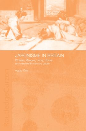 Japonisme in Britain: Whistler, Menpes, Henry, Hornel and nineteenth-century Japan (Paperback) book cover