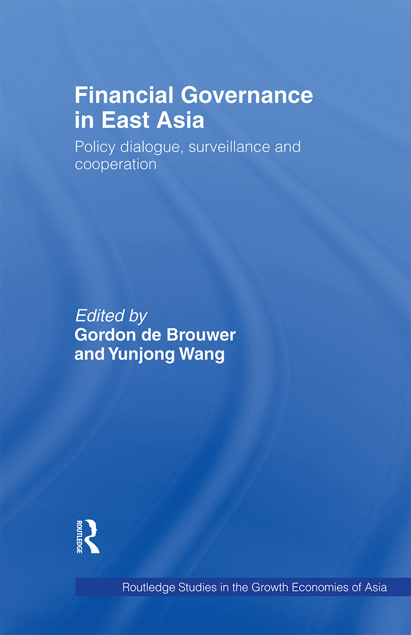 Financial Governance in East Asia: Policy Dialogue, Surveillance and Cooperation (Paperback) book cover