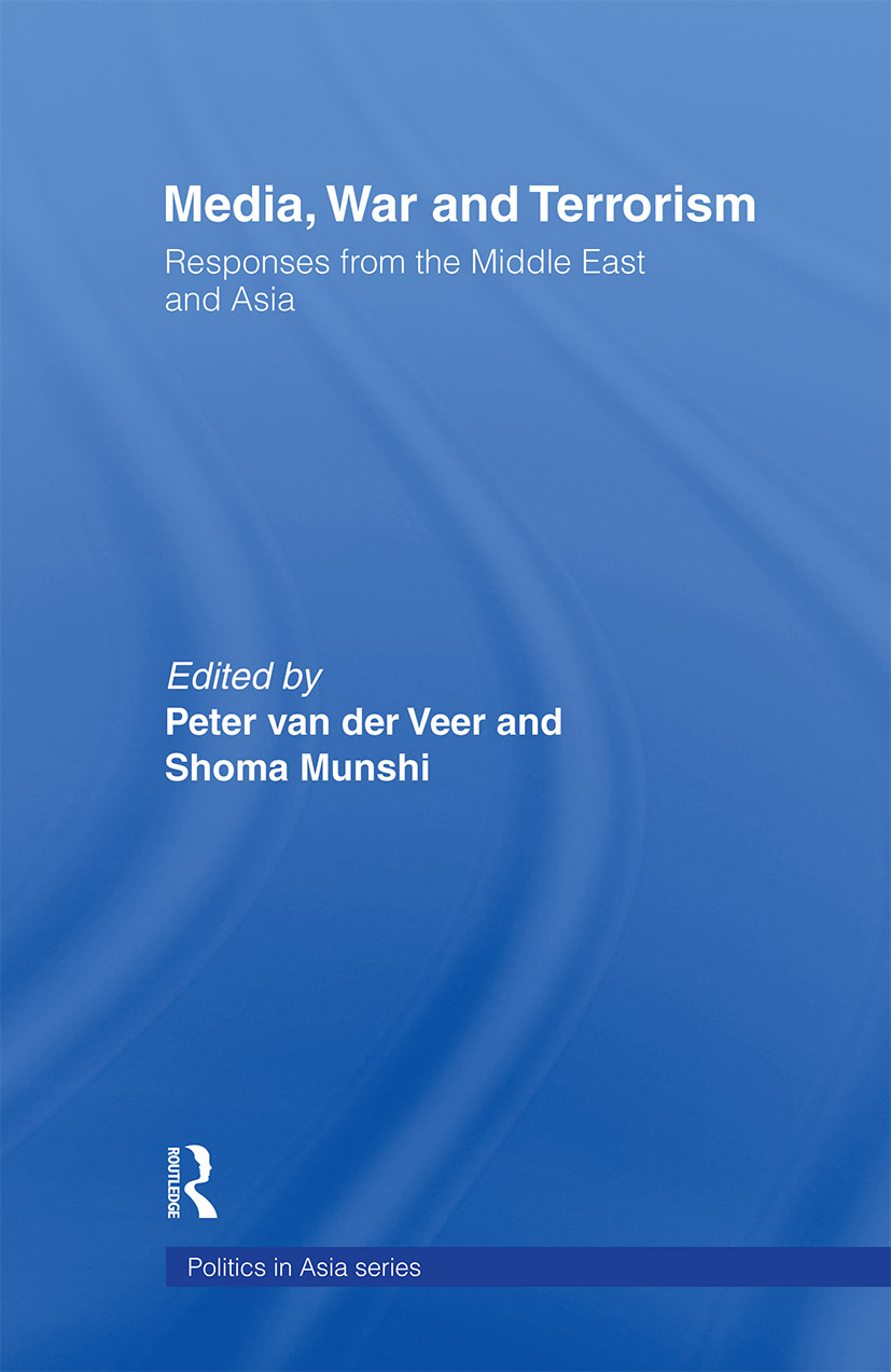 Media, War and Terrorism: Responses from the Middle East and Asia, 1st Edition (Paperback) book cover