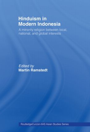 Cultural and religious interaction between modern India and Indonesia |  Hinduism in Modern Indonesia | Taylor & Francis Group