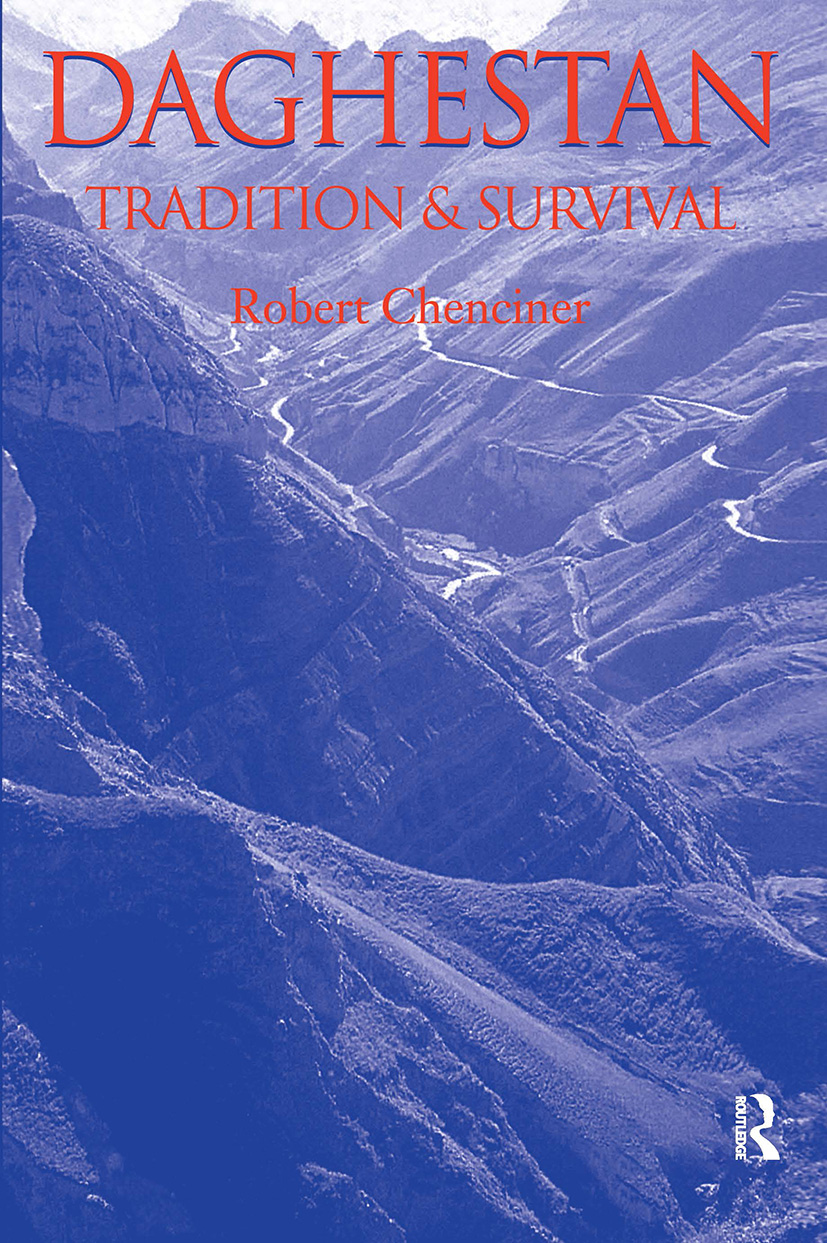 Daghestan: Tradition and Survival, 1st Edition (Paperback) book cover