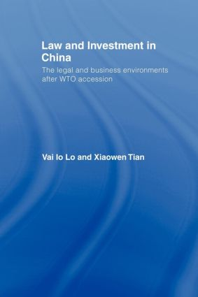Law and Investment in China: The Legal and Business Environment after China's WTO Accession (e-Book) book cover