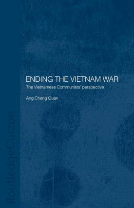 Ending the Vietnam War: The Vietnamese Communists' Perspective (Paperback) book cover