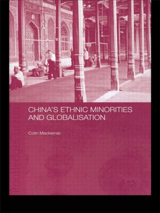 China's Ethnic Minorities and Globalisation: 1st Edition (Paperback) book cover