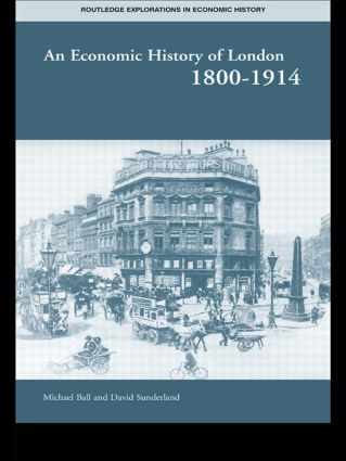 An Economic History of London 1800-1914 (Paperback) book cover