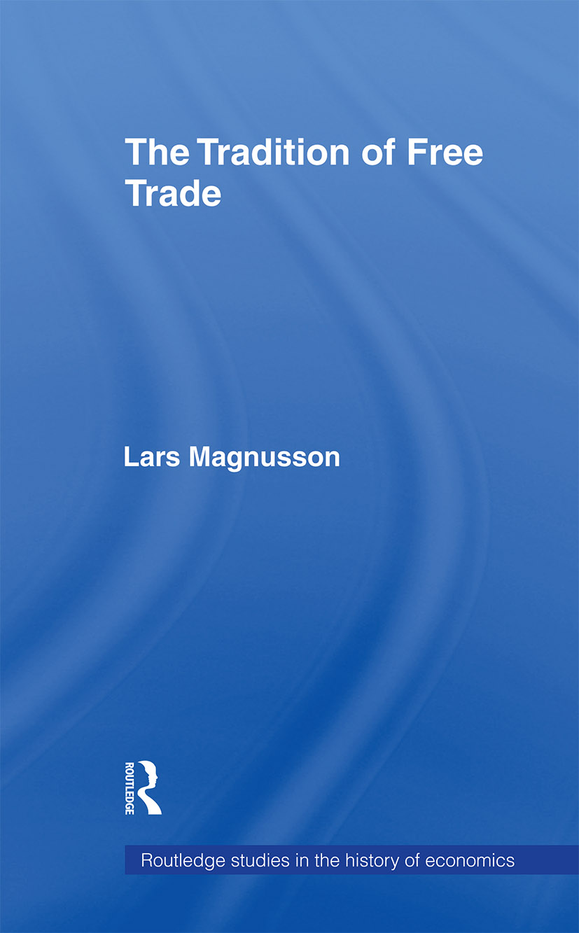 The Tradition of Free Trade: 1st Edition (Paperback) book cover