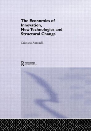 The Economics of Innovation, New Technologies and Structural Change (Paperback) book cover