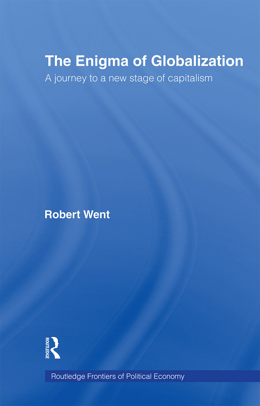 The Enigma of Globalization: A Journey to a New Stage of Capitalism, 1st Edition (Paperback) book cover