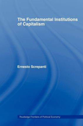 The Fundamental Institutions of Capitalism: 1st Edition (Paperback) book cover