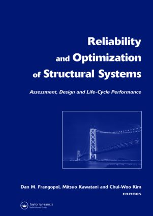 Reliability and Optimization of Structural Systems: Assessment, Design, and Life-Cycle Performance: 1st Edition (Hardback) book cover