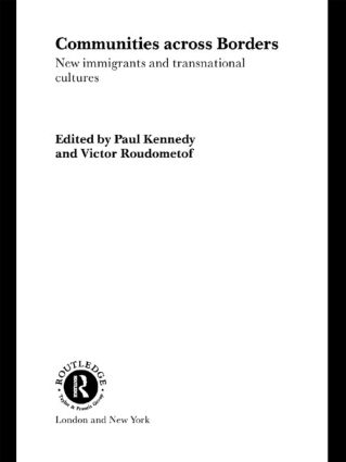 Communities Across Borders: New Immigrants and Transnational Cultures book cover