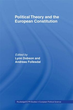 Political Theory and the European Constitution: 1st Edition (Paperback) book cover