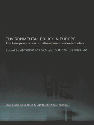 Environmental Policy in Europe: The Europeanization of National Environmental Policy (Paperback) book cover