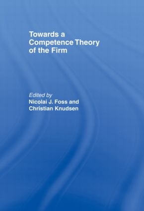 Towards a Competence Theory of the Firm (Paperback) book cover