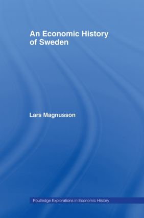An Economic History of Sweden: 1st Edition (Paperback) book cover