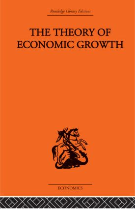 Theory of Economic Growth: 1st Edition (Paperback) book cover