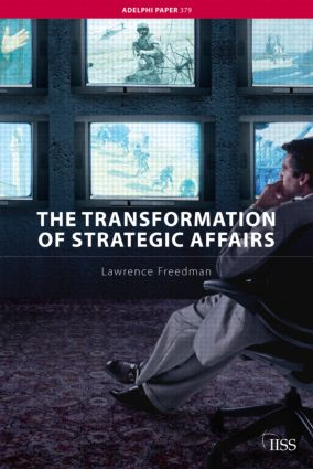 The Transformation of Strategic Affairs: 1st Edition (Paperback) book cover